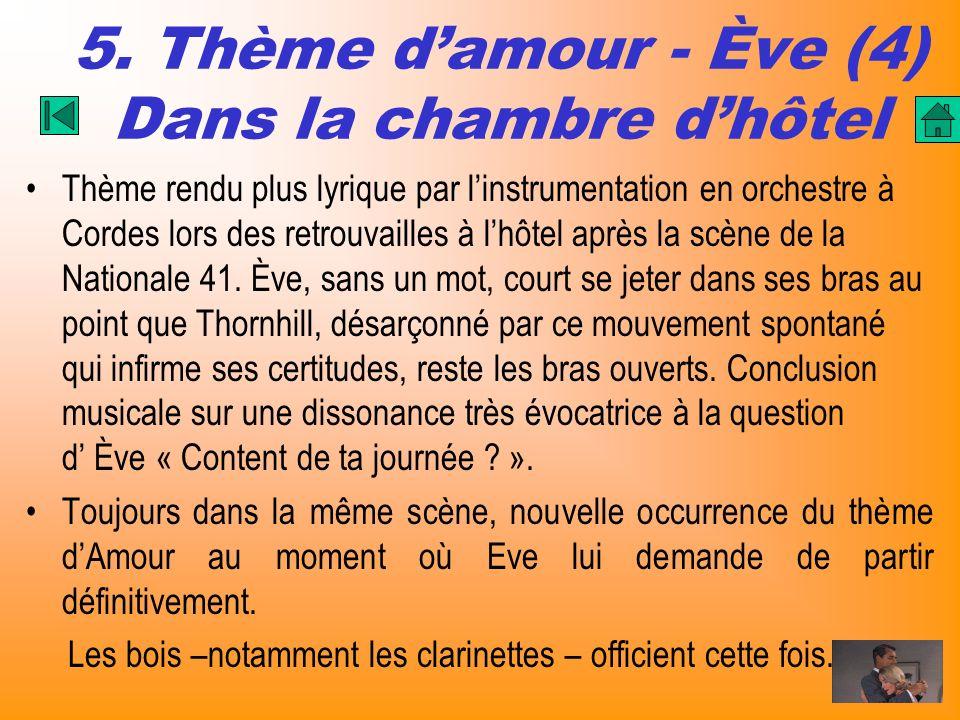 5. Thème d'amour - Ève (4) Dans la chambre d'hôtel