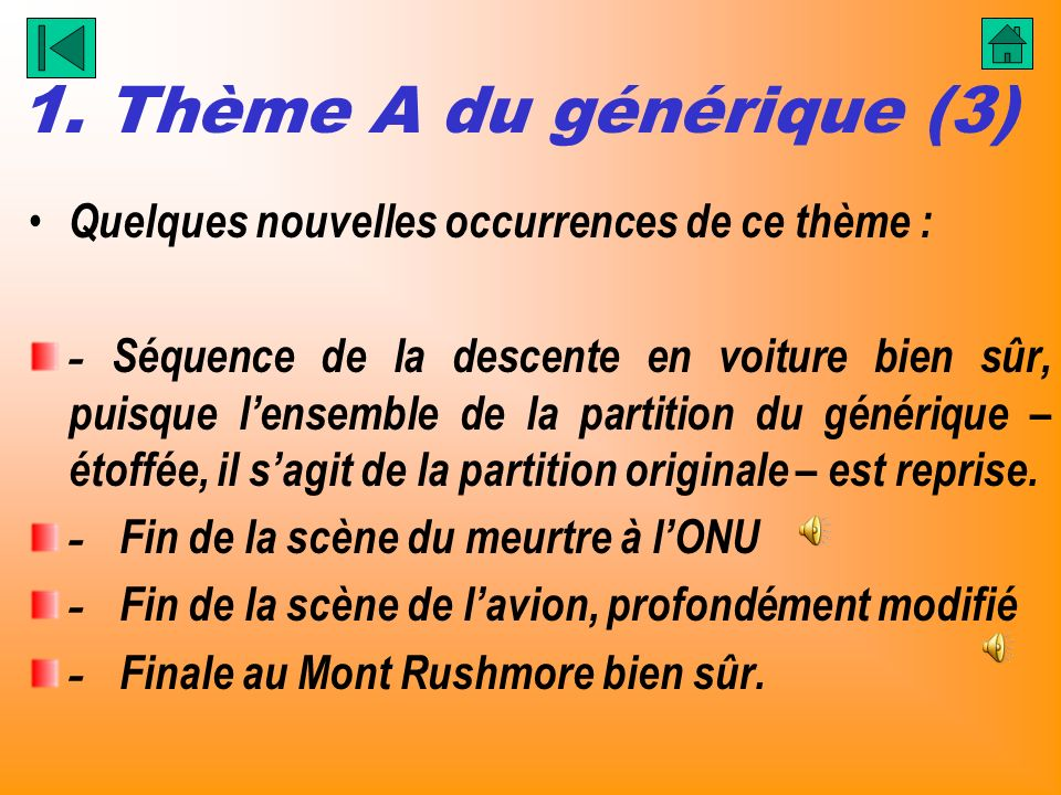 1. Thème A du générique (3) Quelques nouvelles occurrences de ce thème :