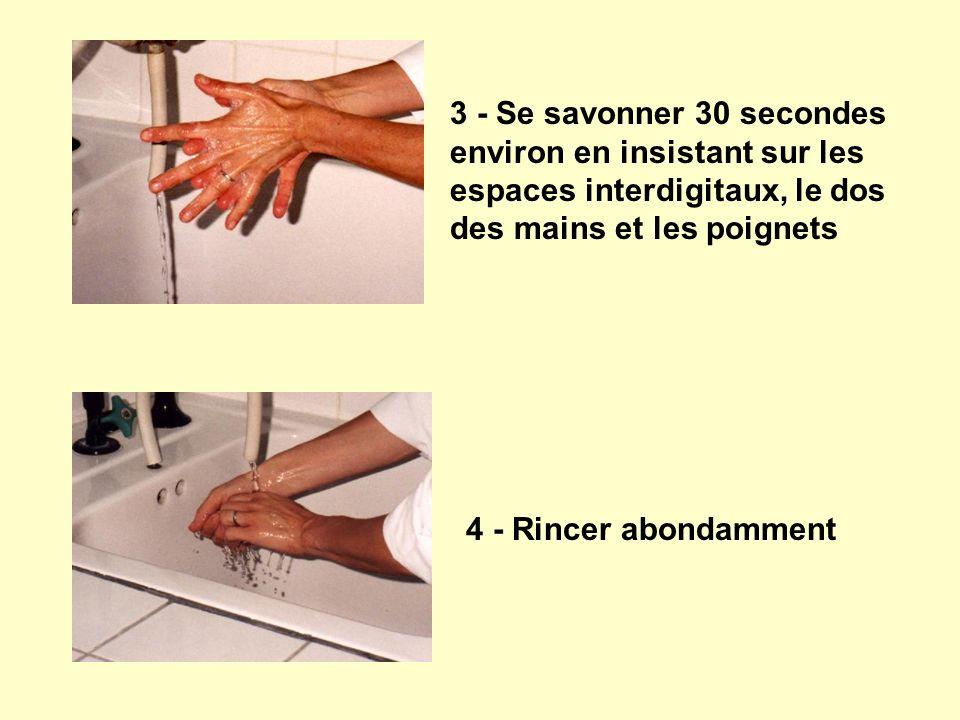 3 - Se savonner 30 secondes environ en insistant sur les espaces interdigitaux, le dos des mains et les poignets
