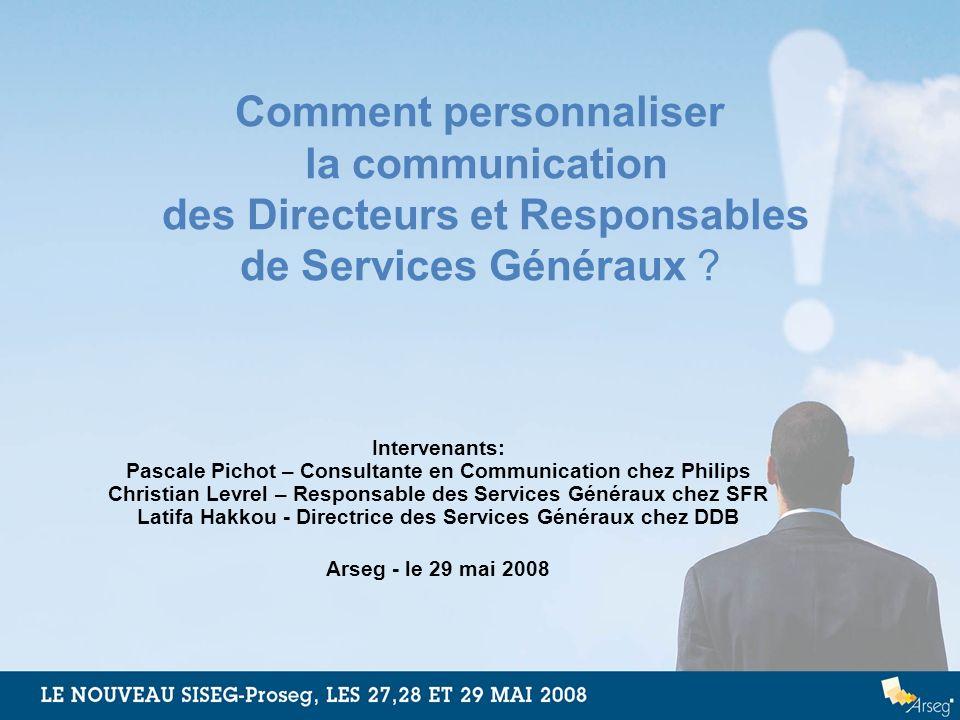 Comment personnaliser la communication des Directeurs et Responsables de Services Généraux