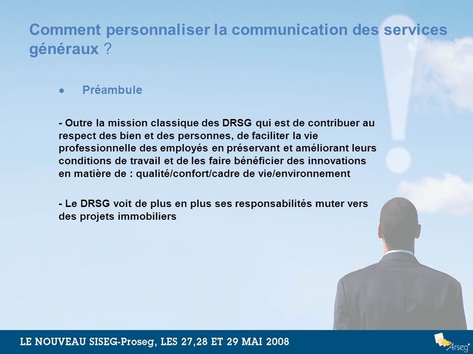 Comment personnaliser la communication des services généraux