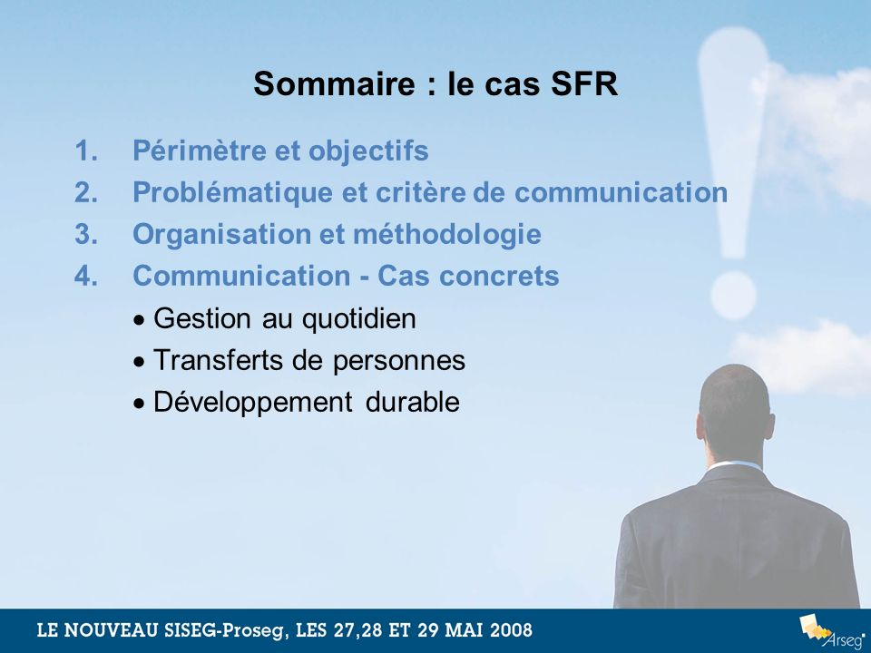 Sommaire : le cas SFR 1. Périmètre et objectifs