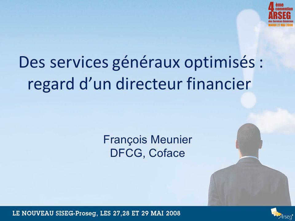 Des services généraux optimisés : regard d'un directeur financier
