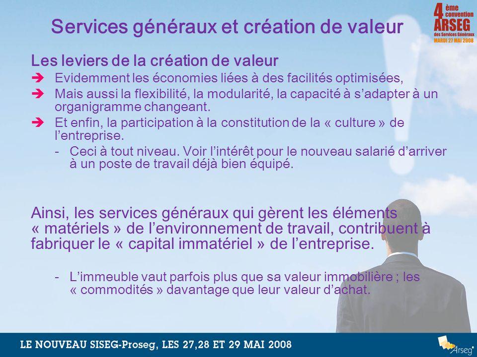 Services généraux et création de valeur