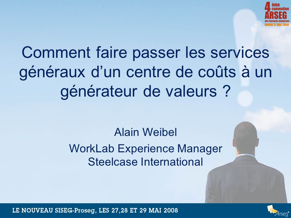 Alain Weibel WorkLab Experience Manager Steelcase International