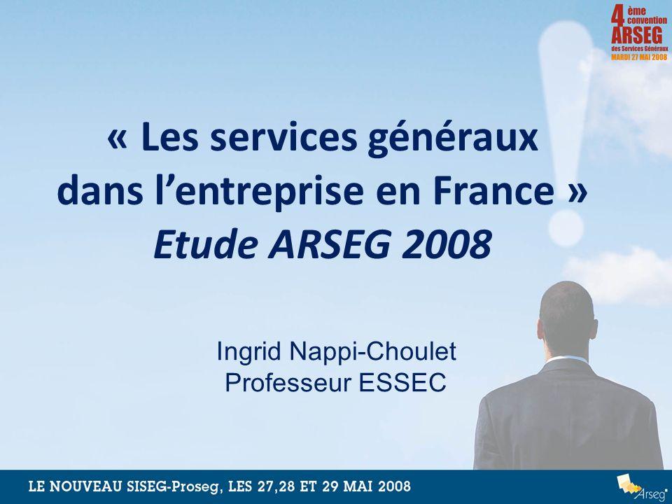 « Les services généraux dans l'entreprise en France » Etude ARSEG 2008