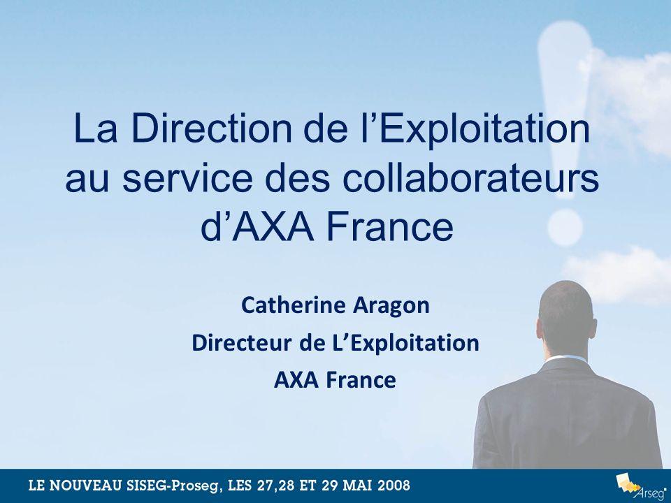 Catherine Aragon Directeur de L'Exploitation AXA France