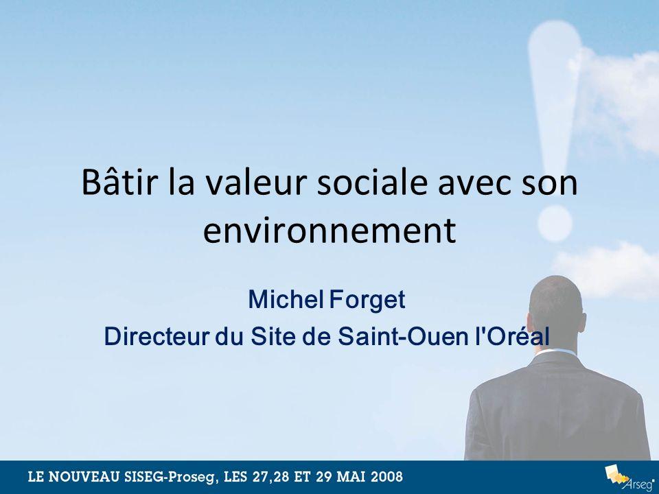 Bâtir la valeur sociale avec son environnement
