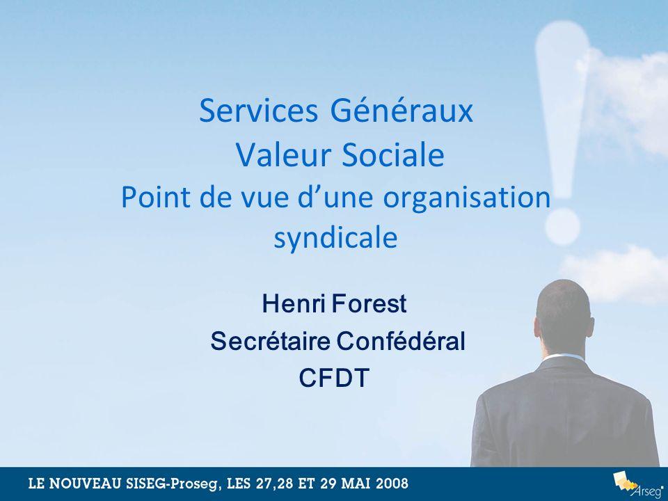 Henri Forest Secrétaire Confédéral CFDT
