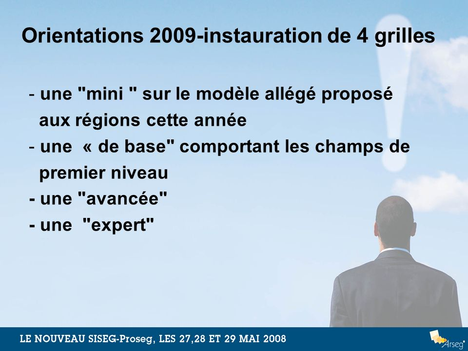 Orientations 2009-instauration de 4 grilles