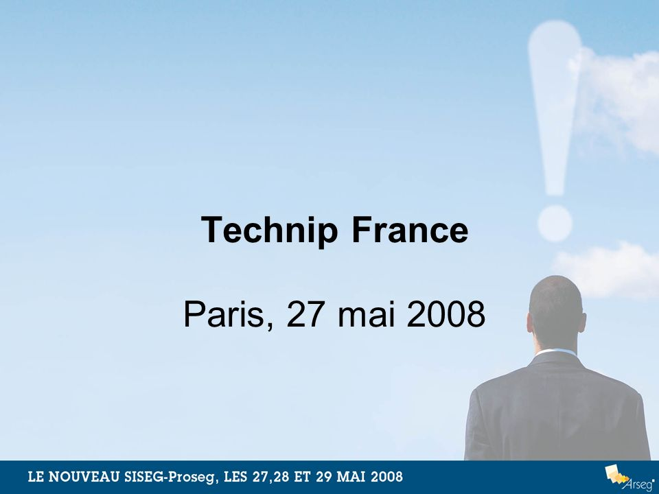 Technip France Paris, 27 mai 2008