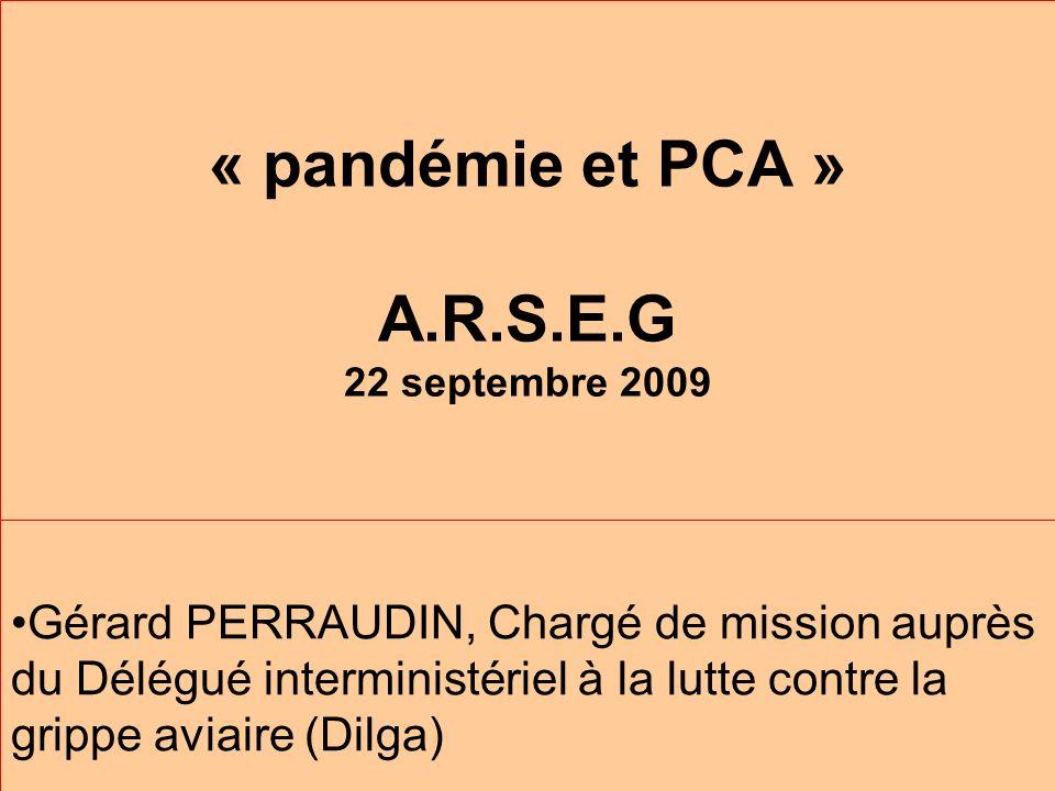 « pandémie et PCA » A.R.S.E.G 22 septembre 2009