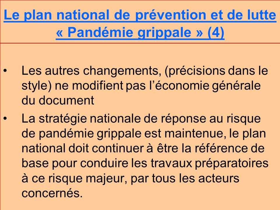 Le plan national de prévention et de lutte « Pandémie grippale » (4)