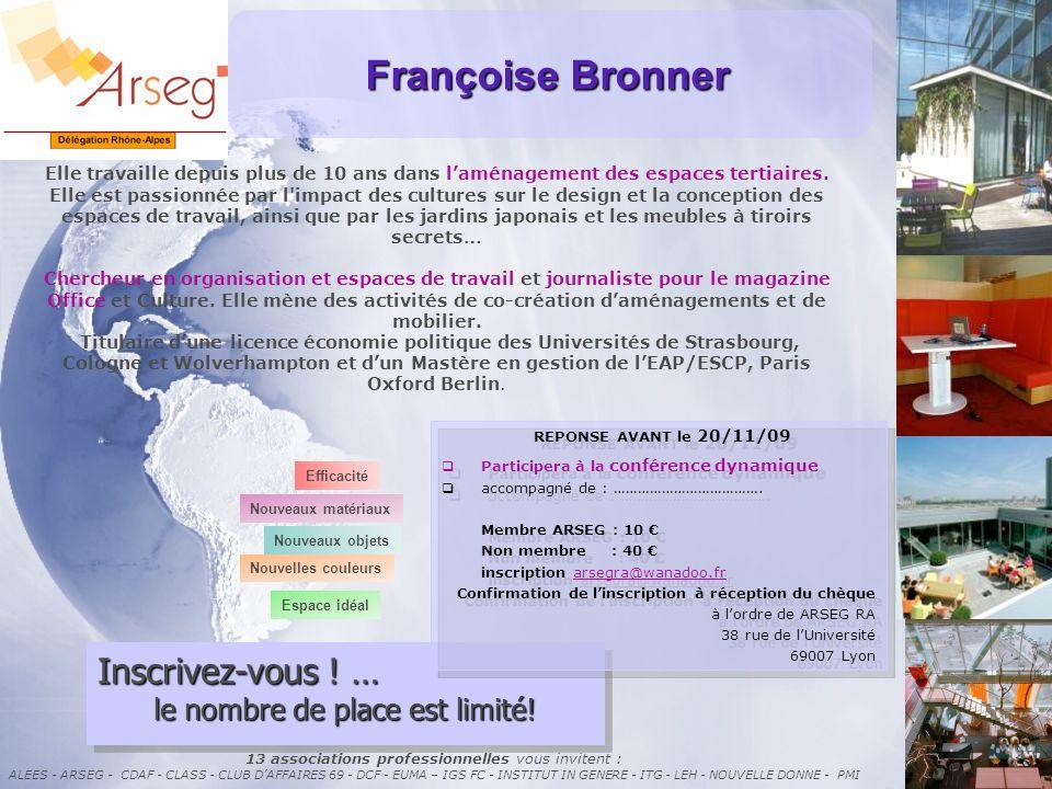 Françoise Bronner Inscrivez-vous ! … le nombre de place est limité!