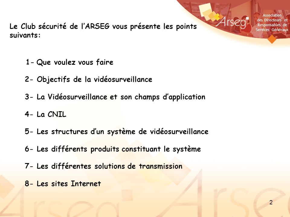 Le Club sécurité de l'ARSEG vous présente les points suivants: