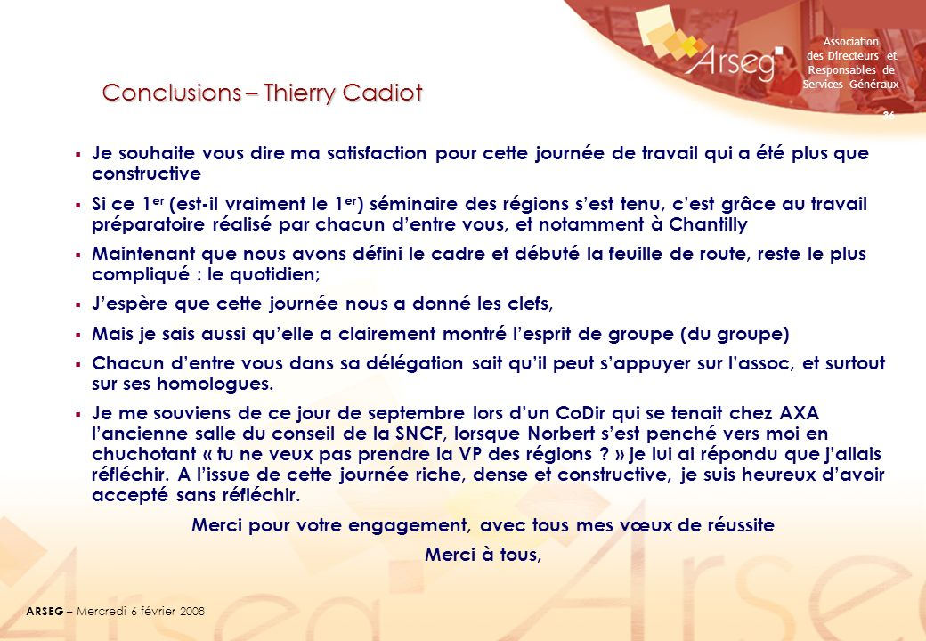 Conclusions – Thierry Cadiot