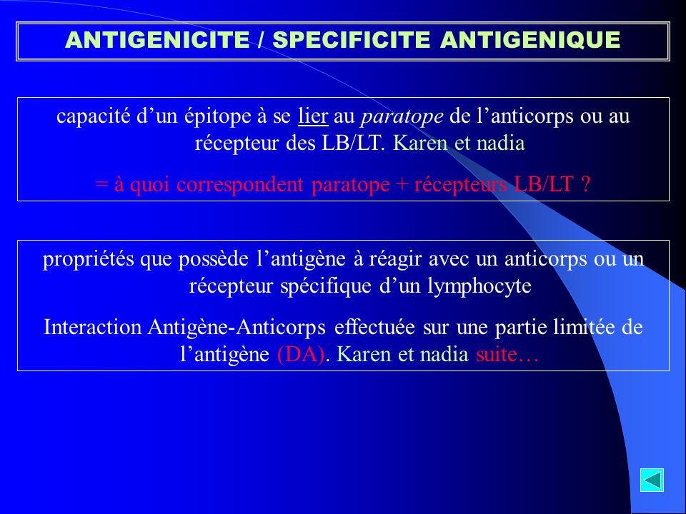 ANTIGENICITE / SPECIFICITE ANTIGENIQUE