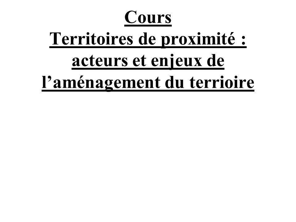 Cours Territoires de proximité : acteurs et enjeux de l'aménagement du terrioire