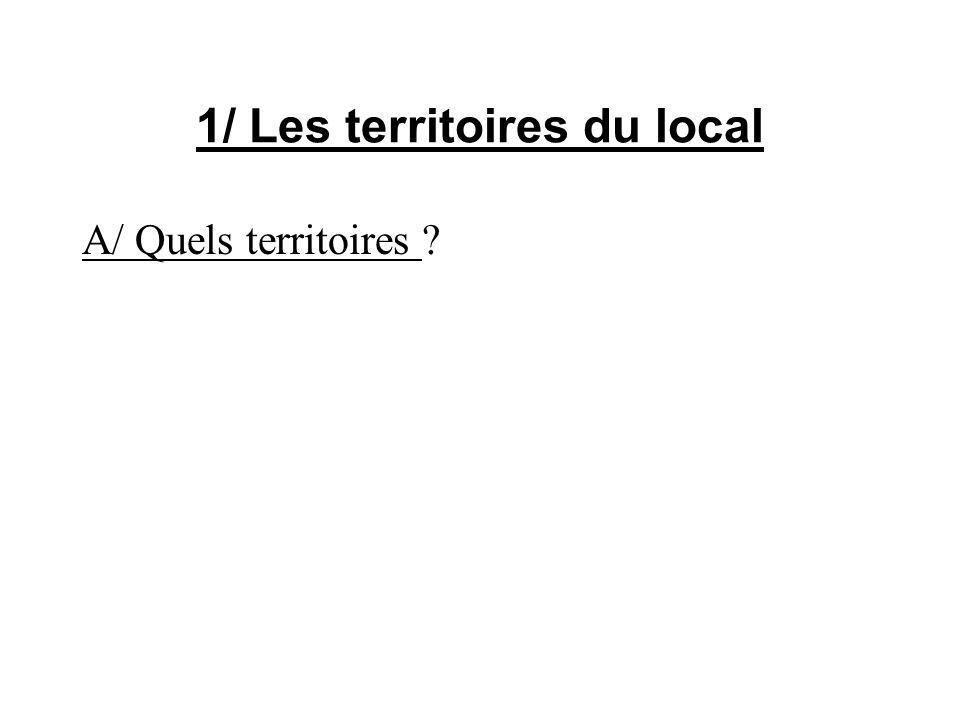1/ Les territoires du local