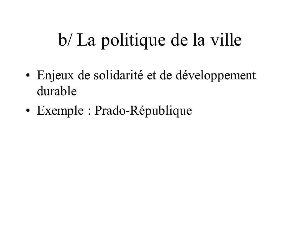 b/ La politique de la ville