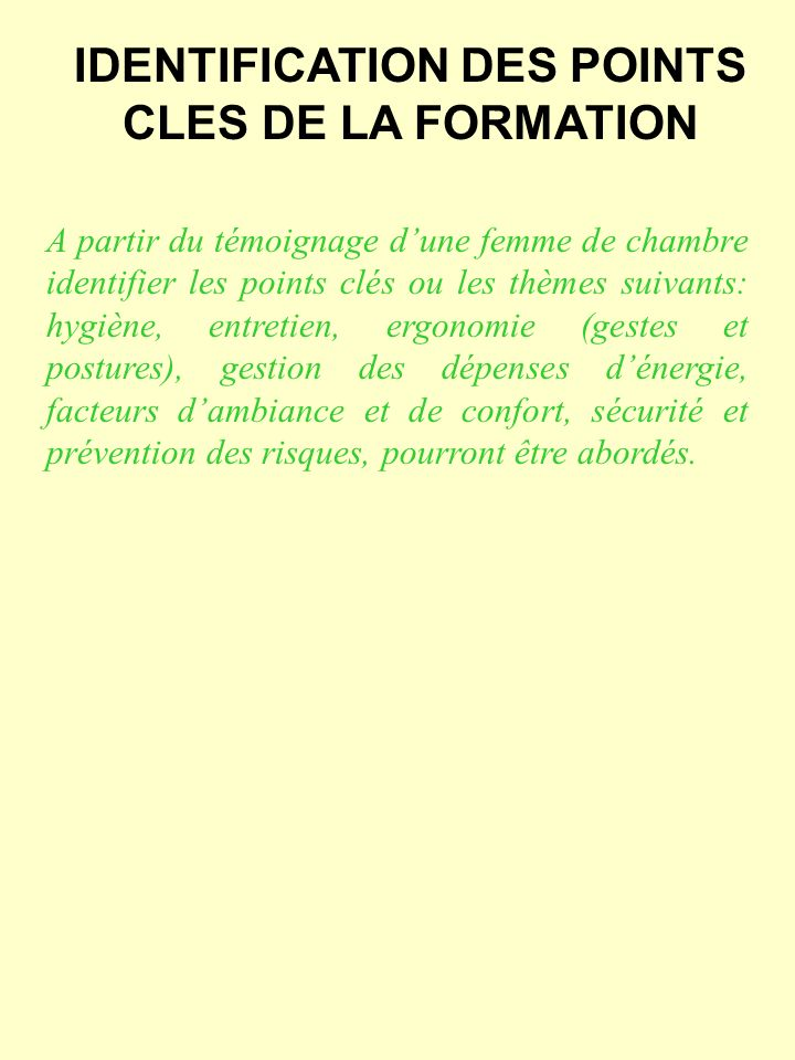 IDENTIFICATION DES POINTS CLES DE LA FORMATION