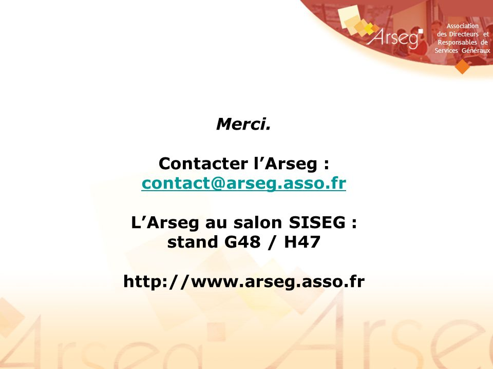 Contacter l'Arseg : contact@arseg.asso.fr