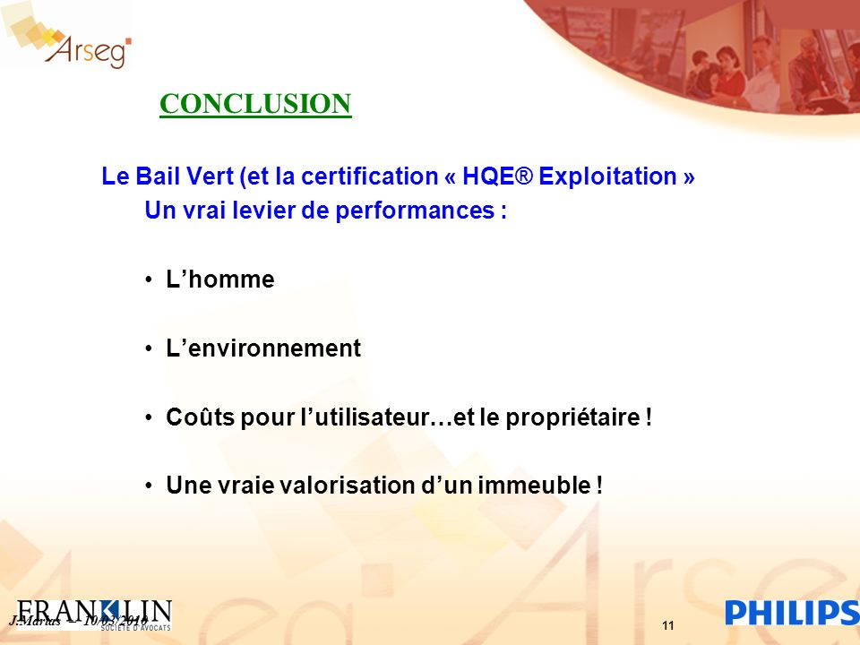 CONCLUSION Le Bail Vert (et la certification « HQE® Exploitation »