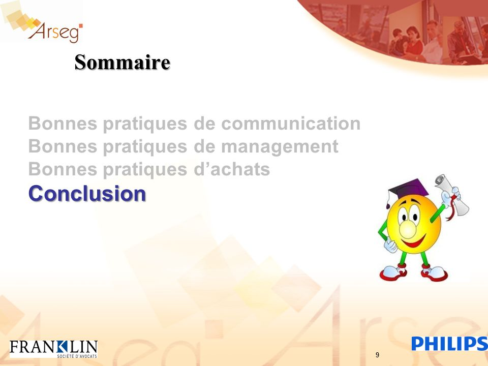 Sommaire Conclusion Bonnes pratiques de communication