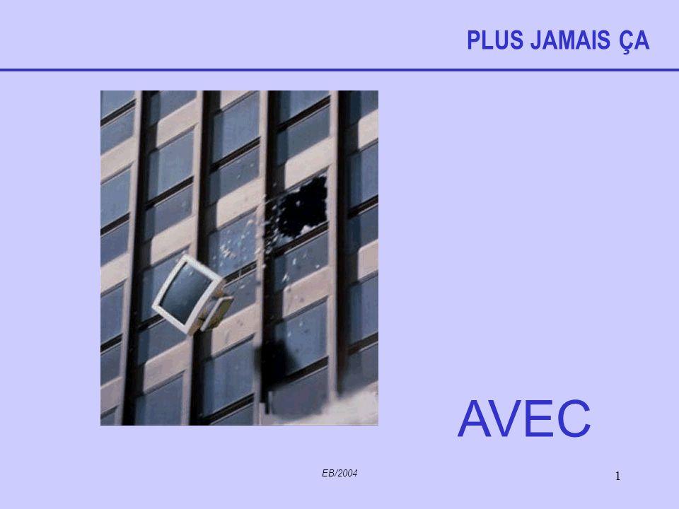 PLUS JAMAIS ÇA AVEC EB/2004