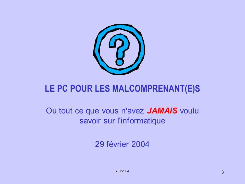 LE PC POUR LES MALCOMPRENANT(E)S