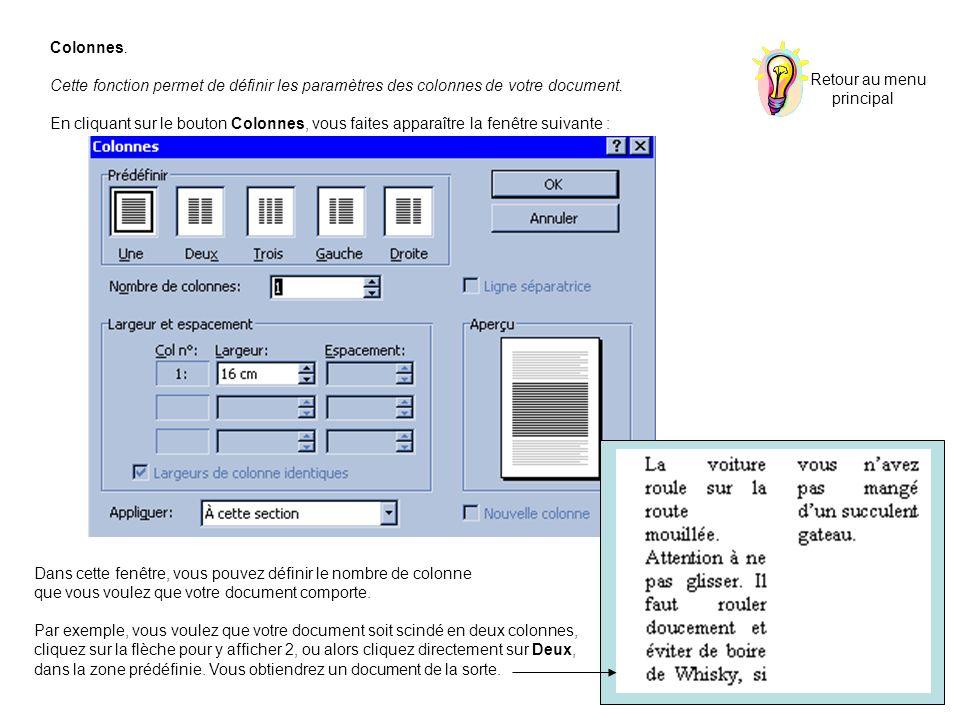 Colonnes. Cette fonction permet de définir les paramètres des colonnes de votre document.