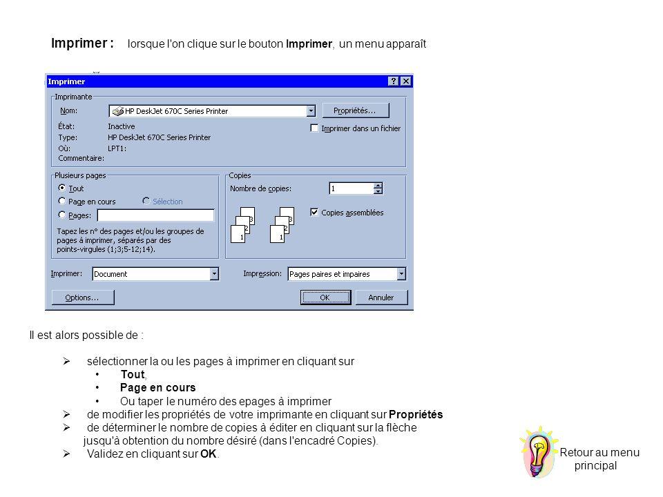 Imprimer : lorsque l on clique sur le bouton Imprimer, un menu apparaît
