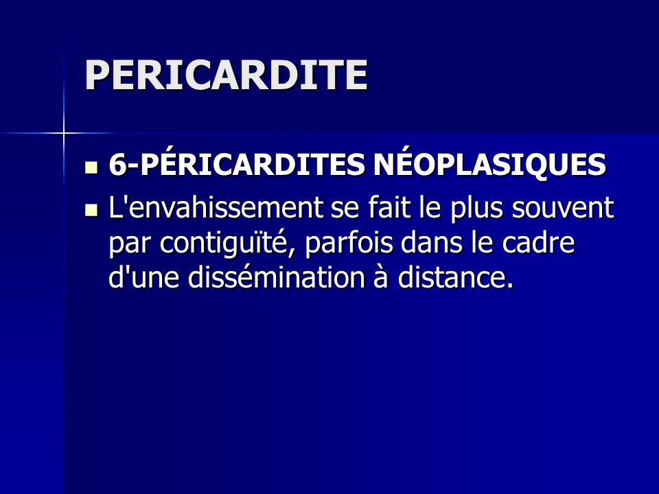 PERICARDITE 6-PÉRICARDITES NÉOPLASIQUES
