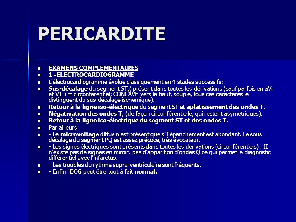 PERICARDITE EXAMENS COMPLEMENTAIRES 1 -ELECTROCARDIOGRAMME