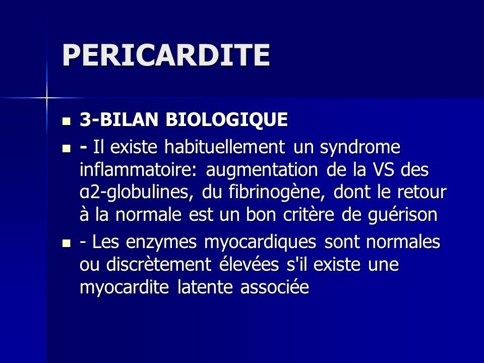 PERICARDITE 3-BILAN BIOLOGIQUE