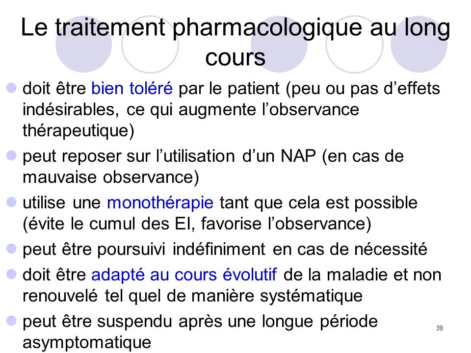 Le traitement pharmacologique au long cours