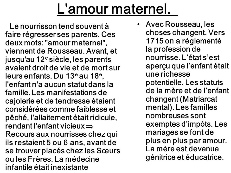 L amour maternel.
