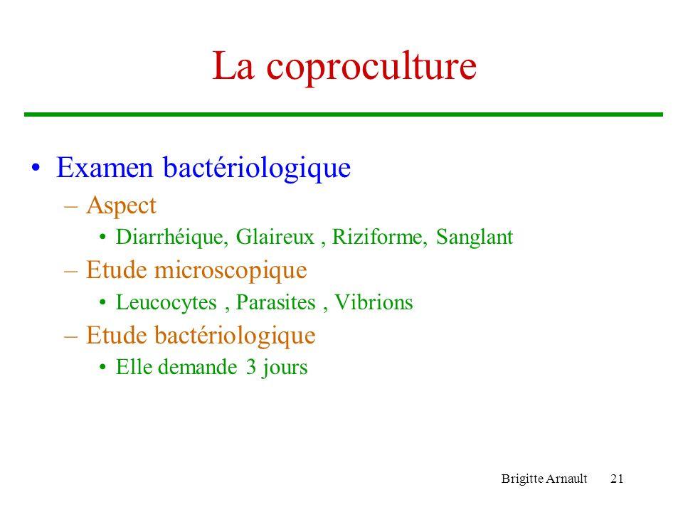 La coproculture Examen bactériologique Aspect Etude microscopique