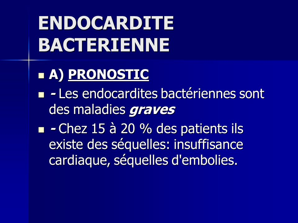 ENDOCARDITE BACTERIENNE