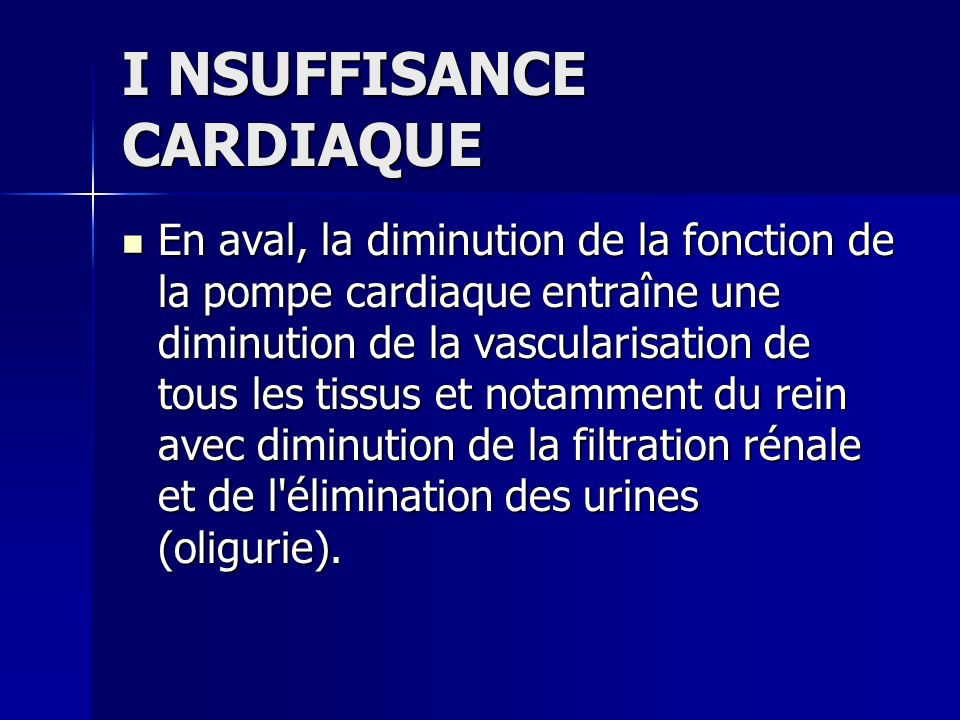 I NSUFFISANCE CARDIAQUE