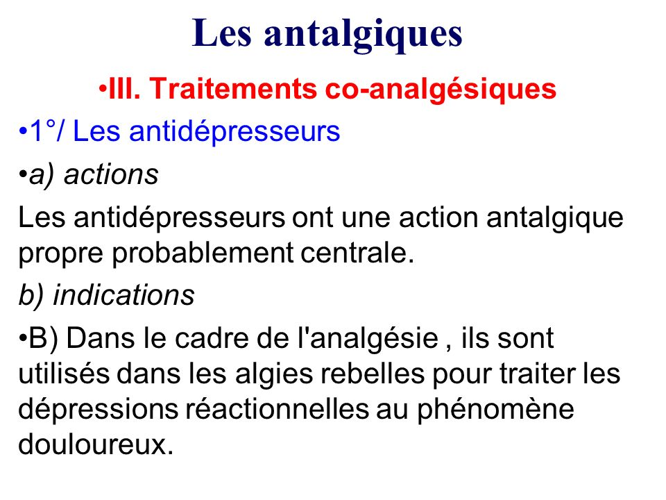 III. Traitements co-analgésiques