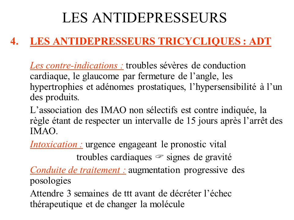 LES ANTIDEPRESSEURS LES ANTIDEPRESSEURS TRICYCLIQUES : ADT