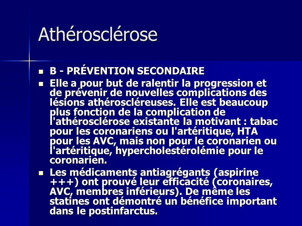Athérosclérose B - PRÉVENTION SECONDAIRE