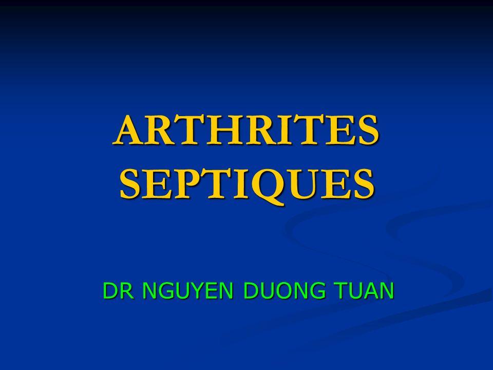 ARTHRITES SEPTIQUES DR NGUYEN DUONG TUAN