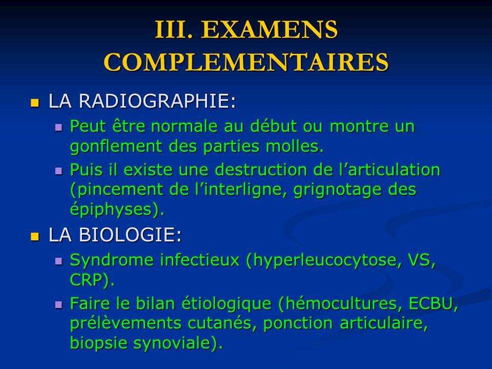 III. EXAMENS COMPLEMENTAIRES