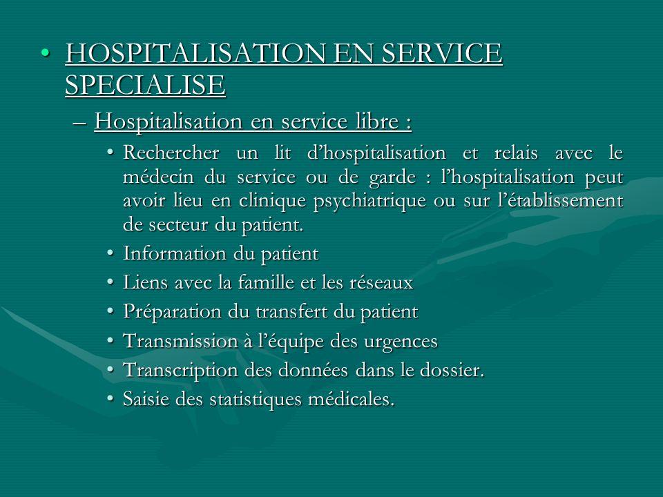 HOSPITALISATION EN SERVICE SPECIALISE