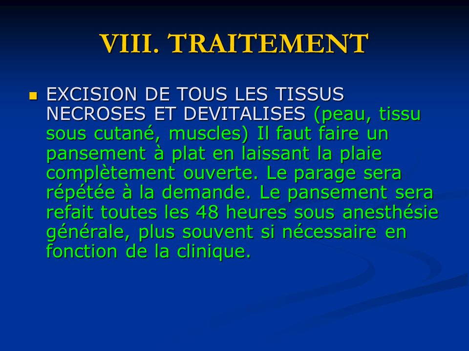VIII. TRAITEMENT