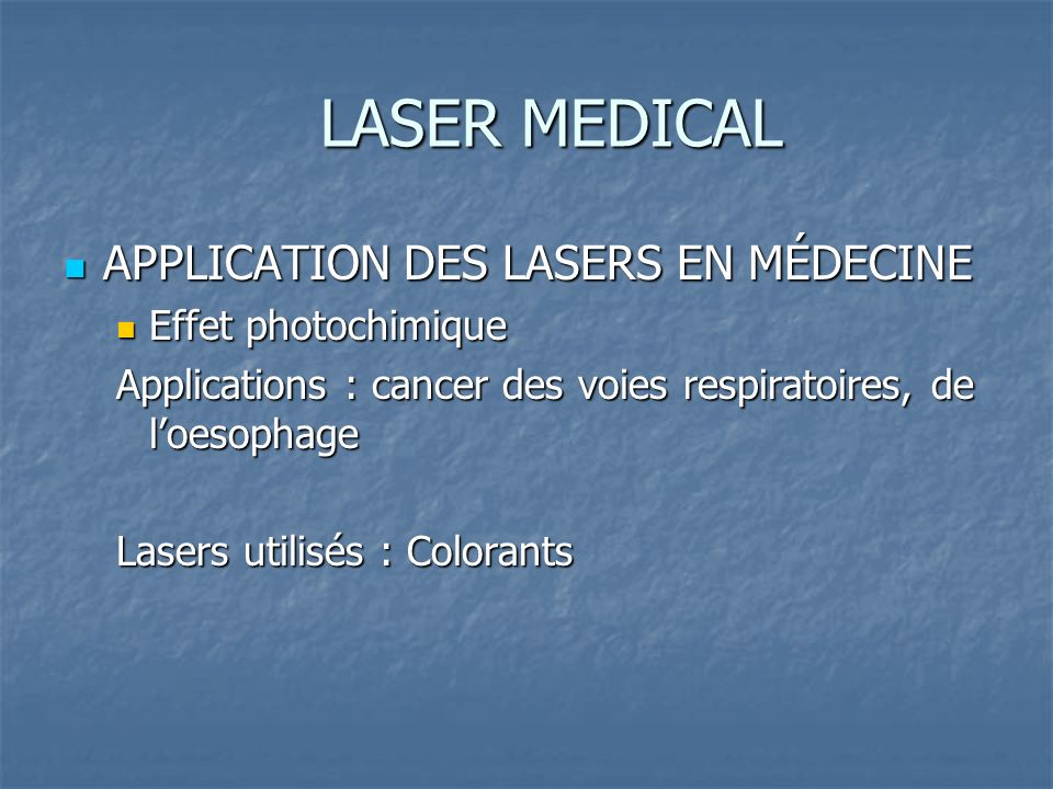 APPLICATION DES LASERS EN MÉDECINE