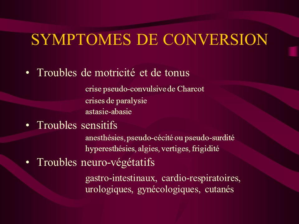 SYMPTOMES DE CONVERSION