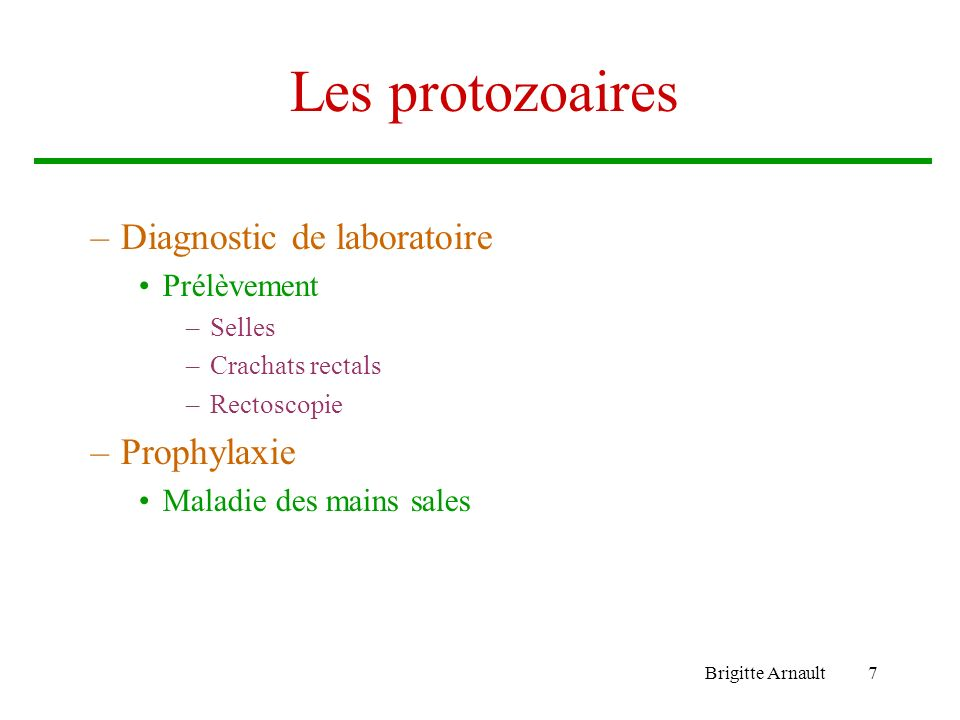 Les protozoaires Diagnostic de laboratoire Prophylaxie Prélèvement